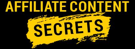 Affiliate Content Secrets