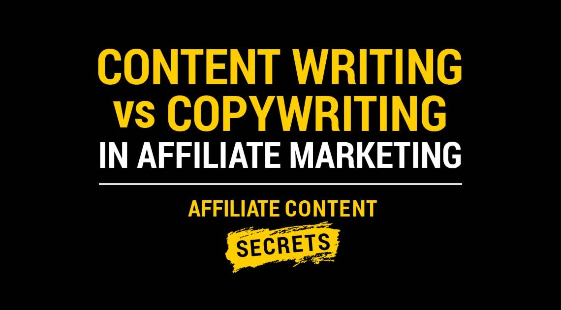 Content writing vs copywriting in affiliate marketing