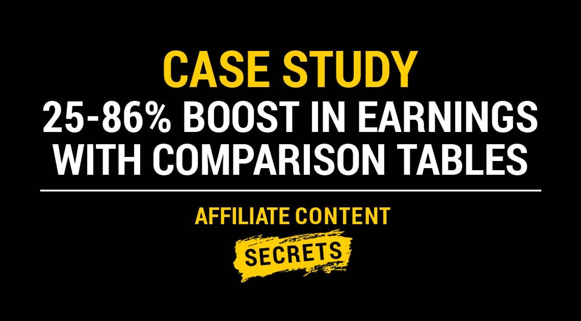 Case Study: 25-86% Boost in Earnings with Comparison Tables